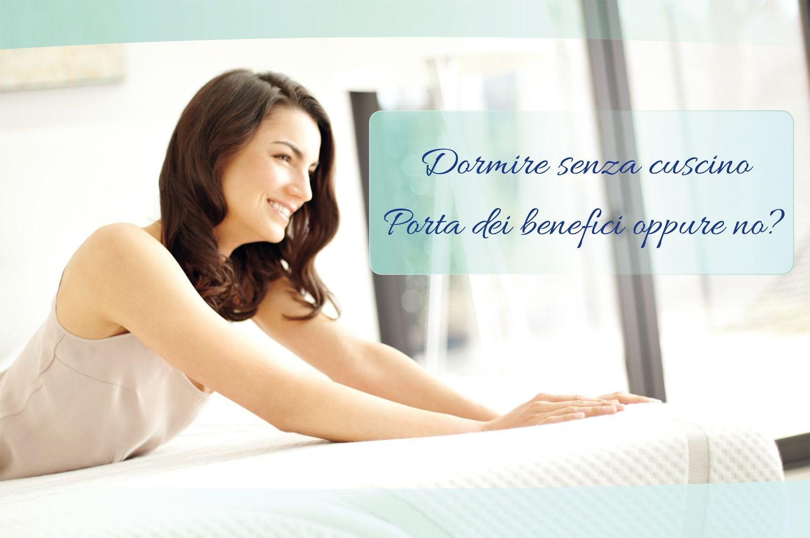 Dormire senza cuscino porta dei benefici oppure no?
